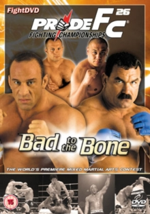 Pride: 26 - Bad to the Bone, DVD
