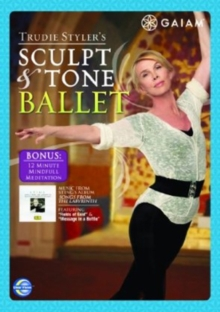 Trudie Styler: Sculpt and Tone Ballet, DVD