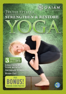 Trudie Styler's Strengthen and Restore Yoga, DVD
