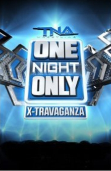 TNA Wrestling: One Night Only - X-travaganza, DVD