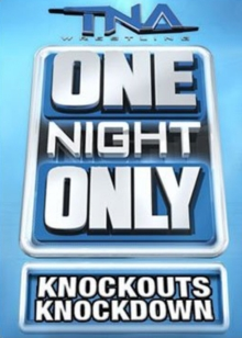 TNA Wrestling: One Night Only - Knockouts Knockdown, DVD