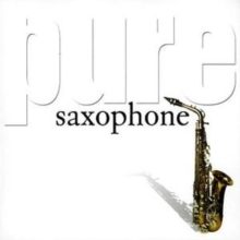 Pure Saxophone, CD / Album