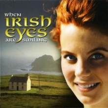 When Irish Eyes Are Smiling, CD / Album