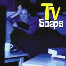 Tv Soaps, CD / Album Cd