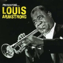 Presenting Louis Armstrong, CD / Album Cd