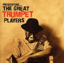 Presenting the Great Trumpet Players, CD / Album