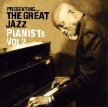 Presenting the Great Jazz Pianists Vol. 2, CD / Album