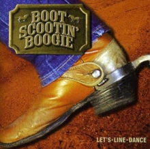 Boot Scootin' Boogie - Let's Line Dance, CD / Album