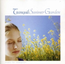 Tranquil Summer Garden, CD / Album