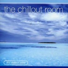 The Chillout Room, CD / Album
