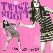 Twist and Shout: A 60's Revolution, CD / Album