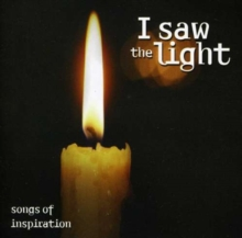 I Saw the Light - Songs of Inspiration, CD / Album