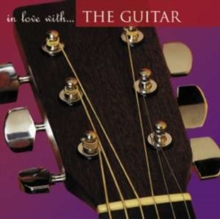 In Love With the Guitar, CD / Album