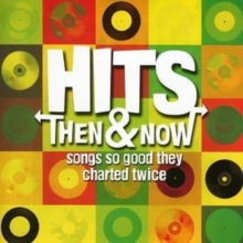 Hits Then and Now:songs So Good They Charted Twice, CD / Album
