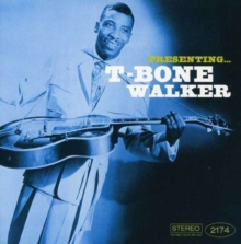 Presenting T-bone Walker, CD / Album Cd