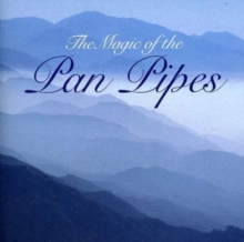 The Magic of the Pan Pipes, CD / Album Cd