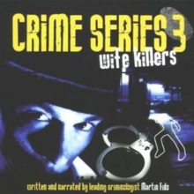 Crime Series Vol. 3: Wife Killers, CD / Album