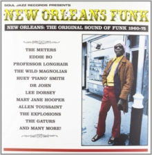 New Orleans Funk: NEW ORLEANS: THE ORIGINAL SOUND OF FUNK 1960-75, CD / Album