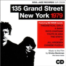 Soul Jazz Records Presents 135 Grand Street New York 1979, CD / Album