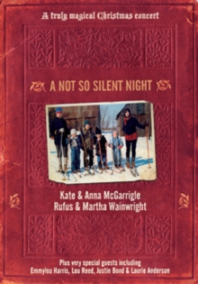 Rufus Wainwright and the McGarrigles: A Not So Silent Night, DVD