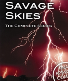 Savage Skies: The Complete Series, DVD
