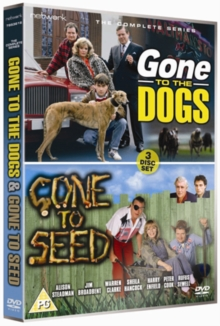 Gone to the Dogs: Complete Series/Gone to Seed: Complete Series, DVD