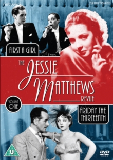 The Jessie Matthews Revue: Friday the Thirteenth/First a Girl, DVD