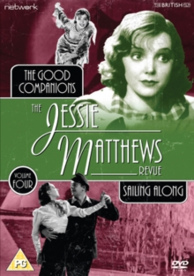 The Jessie Matthews Revue: The Good Companions/Sailing Along, DVD DVD