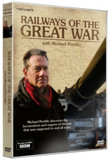 Railways of the Great War With Michael Portillo, DVD
