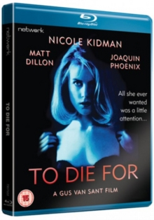 To Die For, Blu-ray