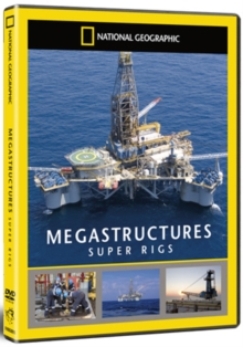 National Geographic: Megastructures - Super Rigs, DVD