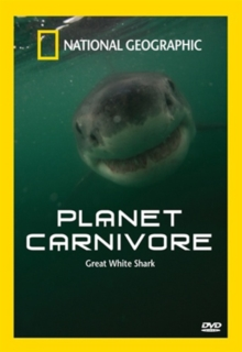National Geographic: Planet Carnivore - Great White Shark, DVD