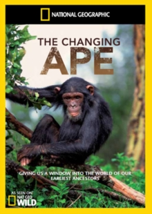 National Geographic: The Changing Ape, DVD
