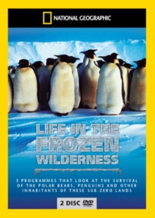National Geographic: Life in the Frozen Wilderness, DVD