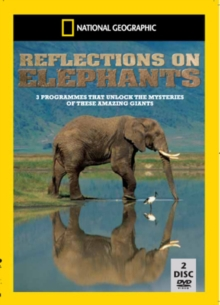 National Geographic: Reflections On Elephants, DVD