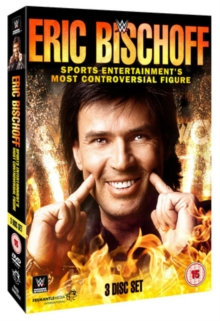 WWE: Eric Bischoff - Sports Entertainment's Most Controversial..., DVD