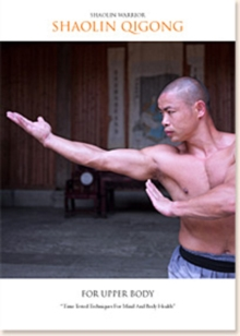 Shaolin Warrior: Shaolin Qigong for Upper Body, DVD