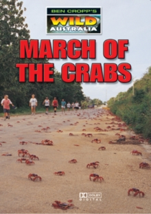 Ben Cropp's Wild Australia: March of the Crabs, DVD  DVD