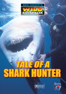 Ben Cropp's Wild Australia: Tale of a Shark Hunter, DVD