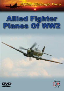Flying Through Time: Allied Fighter Planes of WW2, DVD  DVD