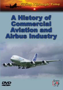 Flying Through Time: A History of Commercial Aviation and Airbus, DVD