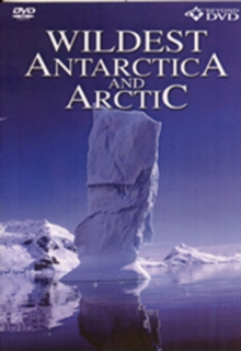 Wildest Antarctica and Arctic, DVD