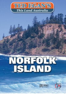 Ted Egan's This Land Australia: Norfolk Island, DVD  DVD