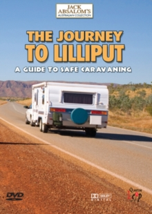 The Journey to Lilliput - A Guide to Safe Caravanning, DVD