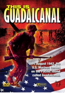 This Is Guadalcanal, DVD