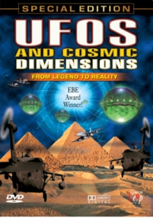 UFOs and Cosmic Dimensions: From Legend to Reality, DVD
