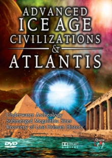 Advanced Ice Age Civilizations and Atlantis, DVD  DVD