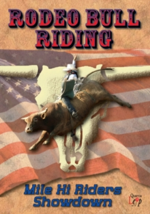 Rodeo Bull Riding: Mile Hi Riders Showdown, DVD