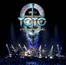 Toto: 35th Anniversary Tour - Live in Poland, DVD