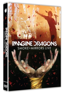 Imagine Dragons: Smoke and Mirrors Live, DVD